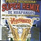 Super Remix De Huapangos