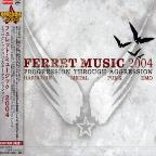 Ferret Music 20004: Progression Through Aggression