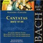 Bach: Cantatas, BWV 97-99