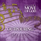 Songs For a Move of God: Outpouring