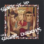 Shake It Up With The Sugar Daddys