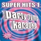 Party Tyme Karaoke: Super Hits 1
