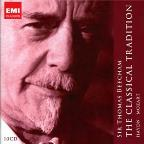 Sir Thomas Beecham: The Classical Tradition