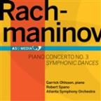 Rachmaninov: Piano Concerto No. 3; Symphonic Dances