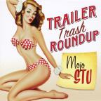 Trailer Trash Roundup