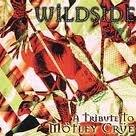 Wildside: A Tribute To Motley Crue