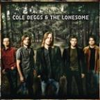 Cole Deggs &amp; the Lonesome
