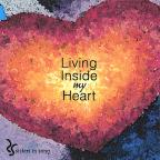 Living Inside My Heart