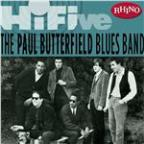 Rhino Hi-Five - the Paul Butterfield Blues Band