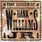 Songs Of Hank Williams Jr. (A Bocephus Celebration)
