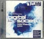 Digital Society, Vol. 3: Mixed By Ashley Wallbridge & Activa