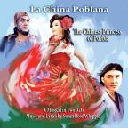 La China Poblana: The Chinese Princess of Puebla