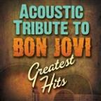 Acoustic Tribute To Bon Jovi's Greatest Hits