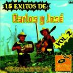 15 Exitos De Carlos Y Jose, Vol. 2