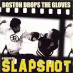 Boston Drops The Gloves: A Tribute To Slapshot