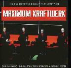 Maximum Kraftwerk: The Unauthorised Biography Of Kraftwerk