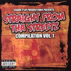 Vol. 1 - Straight From Tha Streetz Compilation