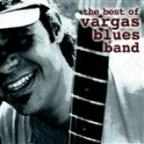 Best Of Vargas Blues Band