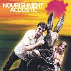 Nourishment Acoustic: Scratch the Surface