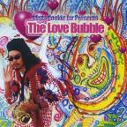 Mista Cookie Jar Presents: Love Bubble