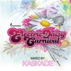 Electric Daisy Carnival [Mixed By Kaskade]