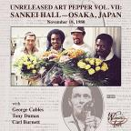 Unreleased Art Pepper, Vol. 7: Sankei Hall
