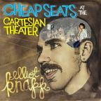 Cheap Seats At The Cartesian Theater