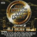 All Work No Play Vol. 2