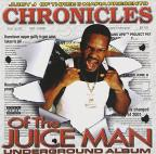 Chronicles of the Juice Man: Underground Album