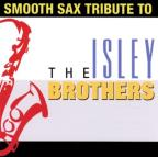 Smooth Sax Tribute to the Isley Brothers