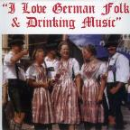 I Love German Folk & Drinking