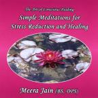 Simple Meditations for Stress Reduction and Healing