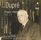Marcel Dupre: Organ Works, Vol. 11
