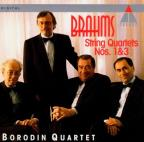 Brahms: String Quartets No 1 & 3 / Borodin Quartet