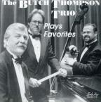 Butch Thompson Trio Plays Favorites
