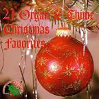 21 Organ & Chimes Christmas Favorites