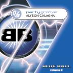 Party Groove: Blue Ball, Vol. 2