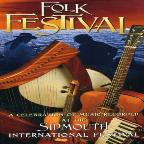 Folk Festival: A Celebration Of Music Recorded At The Sidmout International Festival