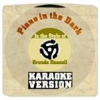 Piano In The Dark (In The Style Of Brenda Russell) [karaoke Version] - Single