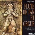Improvisations: Flute De Pan Et Orgue