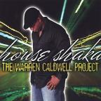 House Shaka The Warren Caldwell Project
