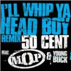 I'll  Whip Ya Head Boy (Remix (Edited Version))