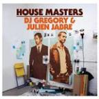 House Masters: Dj Gregory & Julien Jabre