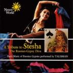 Tribute to Stesha: The Russian-Gypsy Diva