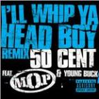 I'll  Whip Ya Head Boy (Explicit Version)