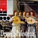 Desprez: Motets; Palestrina: Masses