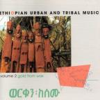 Gold From Wax: Ethiopian Urban And Tribal Music