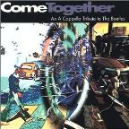 Come Together: A Cappella Tribute To The Beatles