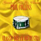 Phil Collins Greatest Hits Go Classic