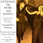 Let's Face the Music and Dance: 1930's Popular Piano Recordings